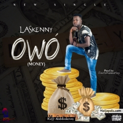 Owó {Money} by Laskenny