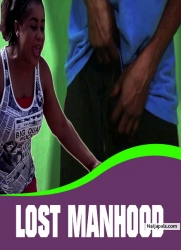 LOST MANHOOD