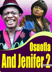 Osuofia And Jenifer 2