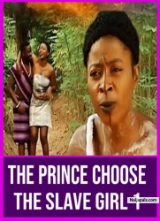 The Prince Choose The Slave Girl 1