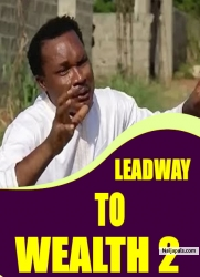 LEADWAY TO WEALTH 2