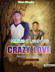 Crazy Love by Melodee_x_Legacy Cee