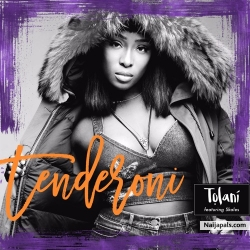 Tenderoni by Tolaní ft Skales
