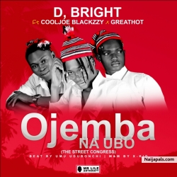 Ojemba Na Ubo Ft CoolJoe Blackzzy x Greathot by D Bright