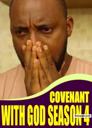 COVENANT WITH GOD SEASON 4