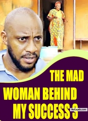 THE MAD WOMAN BEHIND MY SUCCESS 3