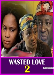 WASTED LOVE 2