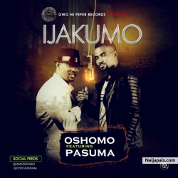 Ijakumo by Oshomo ft Pasuma
