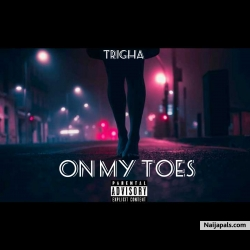 On My Toes by Trigha