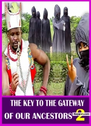 THE KEY TO THE GATEWAY OF OUR ANCESTORS 2