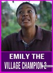 Emily the Village Champion 2