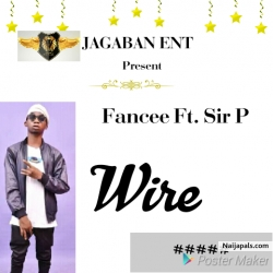 Wire by Fancee F. Sir P