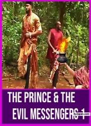 The Prince & The Evil Messengers 1