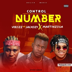 Control number by Vibezz ft Martinzega & Jackozy