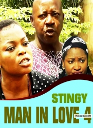 STINGY MAN IN LOVE 4