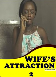 Wife's Attraction 2