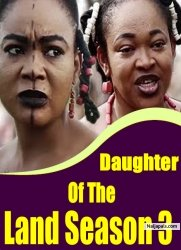 Daughter Of The Land Season 3