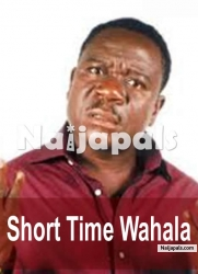 Short Time Wahala 2