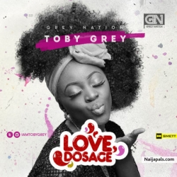 Love Dosage by Toby Grey  (Prod by Da Piano)