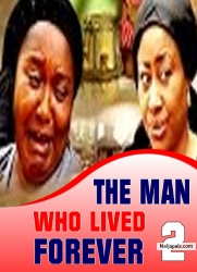 THE MAN WHO LIVED FOREVER 2