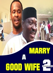 MARRY A GOOD WIFE 2
