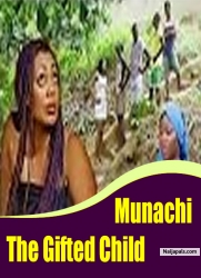 Munachi The Gifted Child