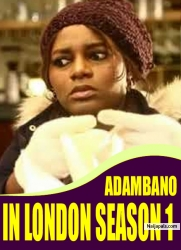 ADAMBANO IN LONDON SEASON 1