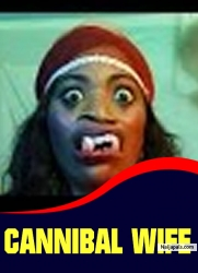 CANNIBAL WIFE