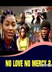 NO LOVE NO MERCY 2
