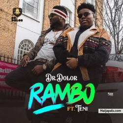 Rambo by Teni x Dr Dolor