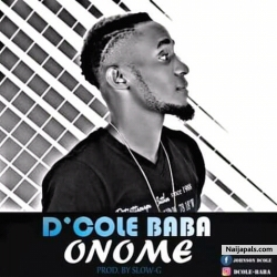 Onome by D- Cole