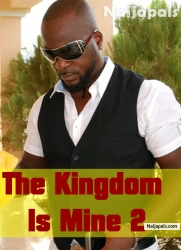 The Kingdom Is Mine 2