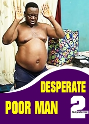 DESPERATE POOR MAN 2