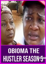 Obioma The Hustler Season 5
