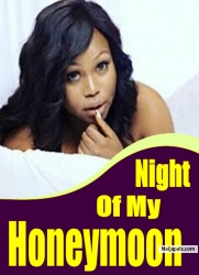 Night Of My Honeymoon