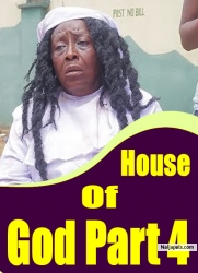 House Of God Part 4