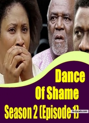 Dance Of Shame Season 2 (episode 1)