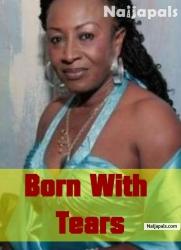 Born With Tears
