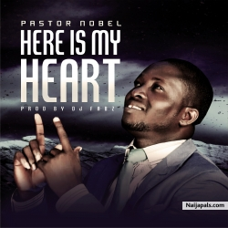PASTOR NOBEL by HERE IS MY HEART I PROD BY DJ FABZ