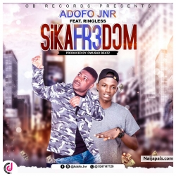 Adofo Jnr ft Ringless - Sikafr3dom (Prod. By Owusad Beatz) by Adofo Jnr ft Ringless