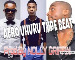 2016 Afro BEAT: UHuRu Type Beat - {Prod.By Nolly Griffin} wizkid Type Beat by NOLLY GRIFFIN - ( Prod By Nolly Griffin)