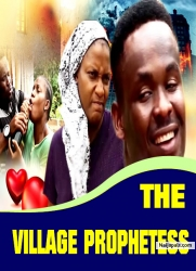 THE VILLAGE PROPHETESS