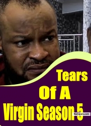 Tears Of A Virgin Season 5