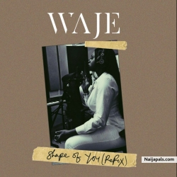 Shape Of You (Refix) by Waje