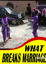 WHAT BREAKS MARRIAGE