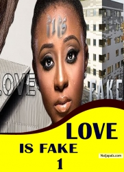 LOVE IS FAKE 1