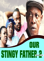 OUR STINGY FATHER 2