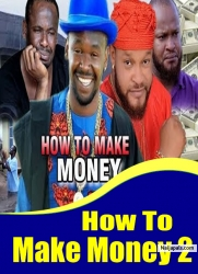 How To Make Money 2