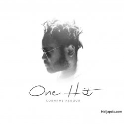 One Hit Song by Cobhams Asuquo