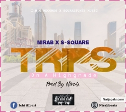 TRIPS (On A High Grade) by Nirab X S-Square